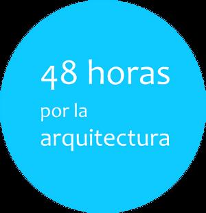 48 horas por la arquitectura