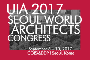 UIA 2017 Seoul: Call for Design Works and Papers
